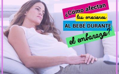 ¿Cómo afectan las emociones al bebé en el embarazo?